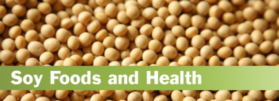Soy Foods and Health