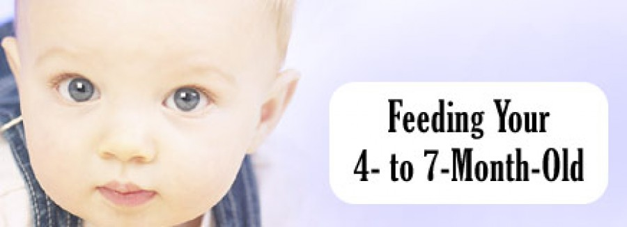 Feeding your 4 to 7 Month old