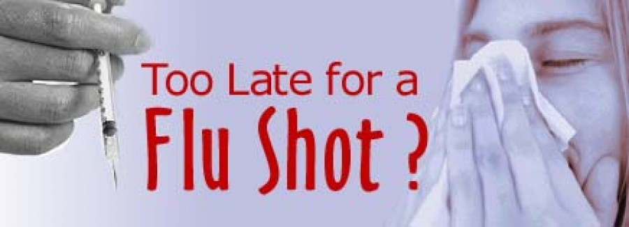 Too Late for a Flu Shot?