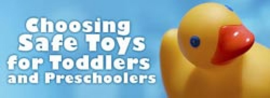 Choosing Safe Toys for Toddlers and Preschoolers
