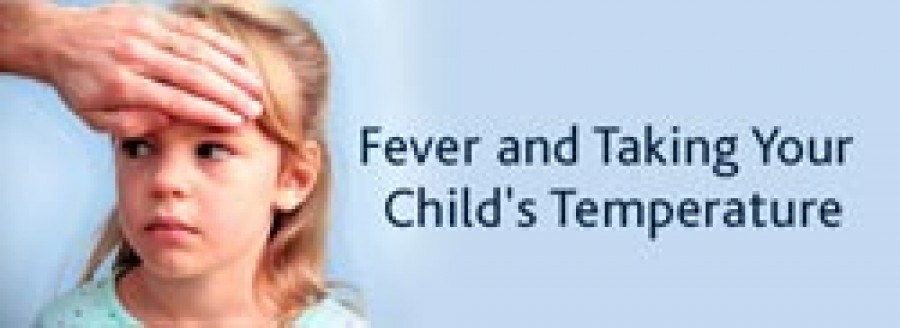 Fever and Taking your Child's Temperature