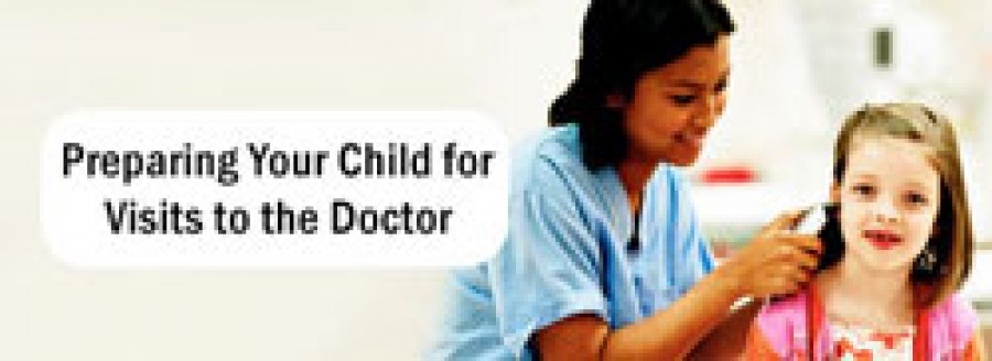 Preparing your Child for Visits to Doctor
