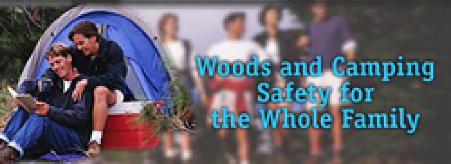 Woods and Camping Safety for the Whole Family