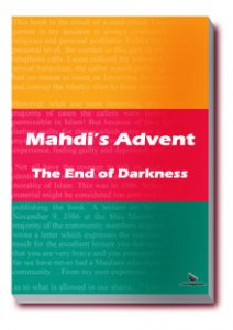 Mahdi's Advent; the End of Darkness