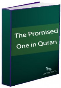 The Promised One in Quran