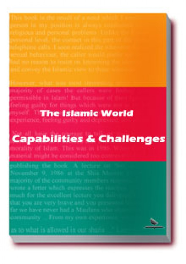 The Islamic World Capabilities and Challenges