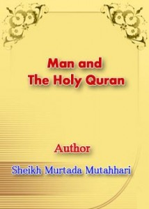 Man and the Holy Qur'an