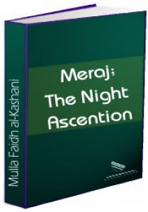 Me'raj; The Night Ascension