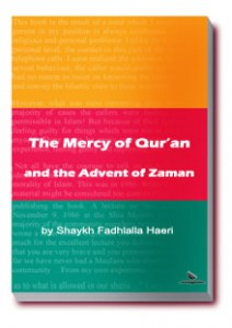 The Mercy of Qur'an and The Advent of Zaman