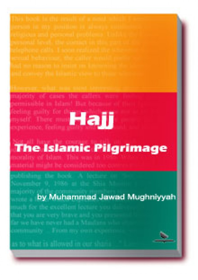 Hajj The Islamic Pilgrimage
