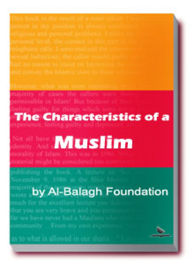 The Characteristics of a Muslim