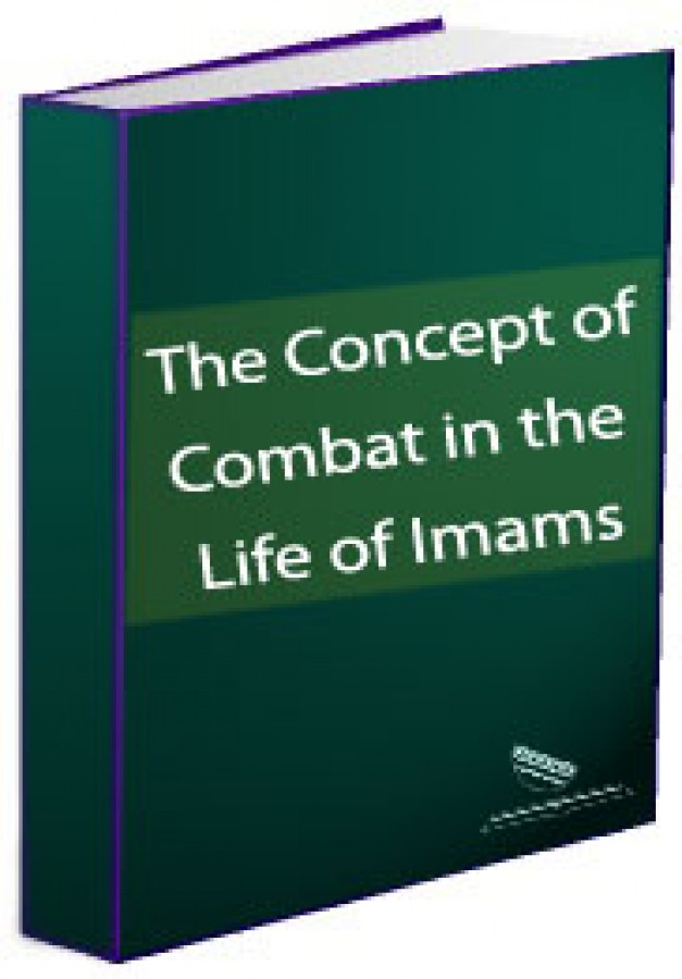 The Concept of Combat in the Life of Imams