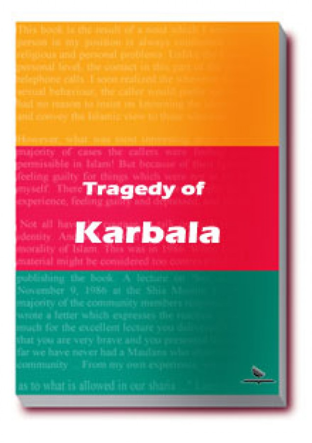 Tragedy of Karbala; Imam Husain's (a.s.) Martyrdom