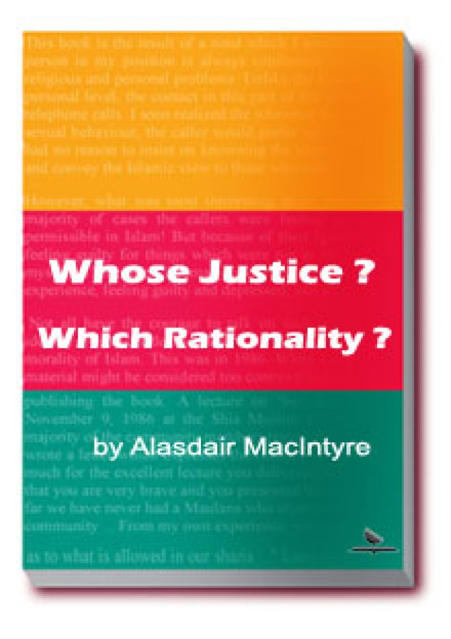 Whose Justice? Which Rationality?