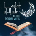 Recommended Ibadah to be performed on The Night of Qadr