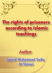 The rights of prisoners according to Islamic teachings