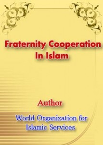 Fraternity Cooperation in Islam