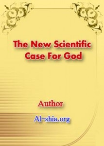 The New Scientific Case For God