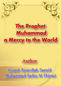 The Prophet Muhammad a Mercy to the World