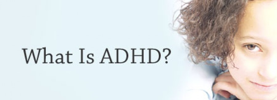 What is ADHD? - Part 1