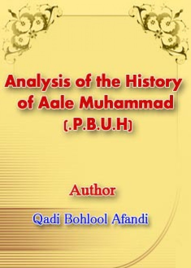 Analysis of the History of Aale Muhammad (P.B.U.H.)