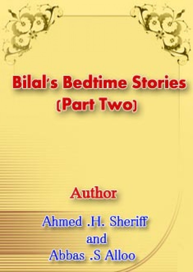 Bilal's Bedtime Stories (Part Two)