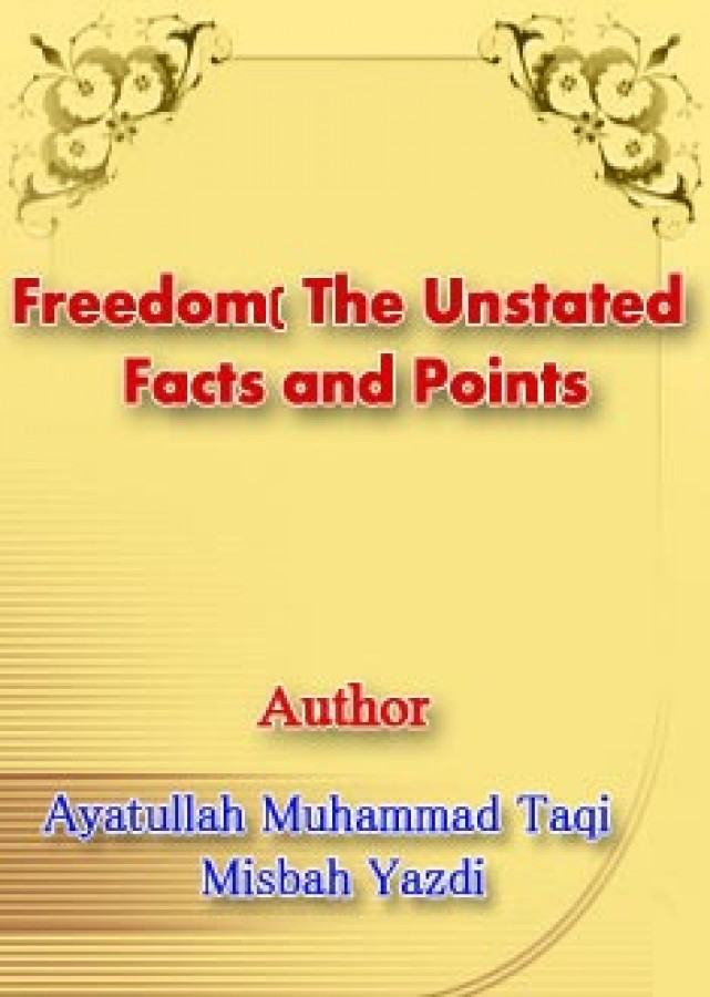 Freedom (The Unstated Facts and Points)
