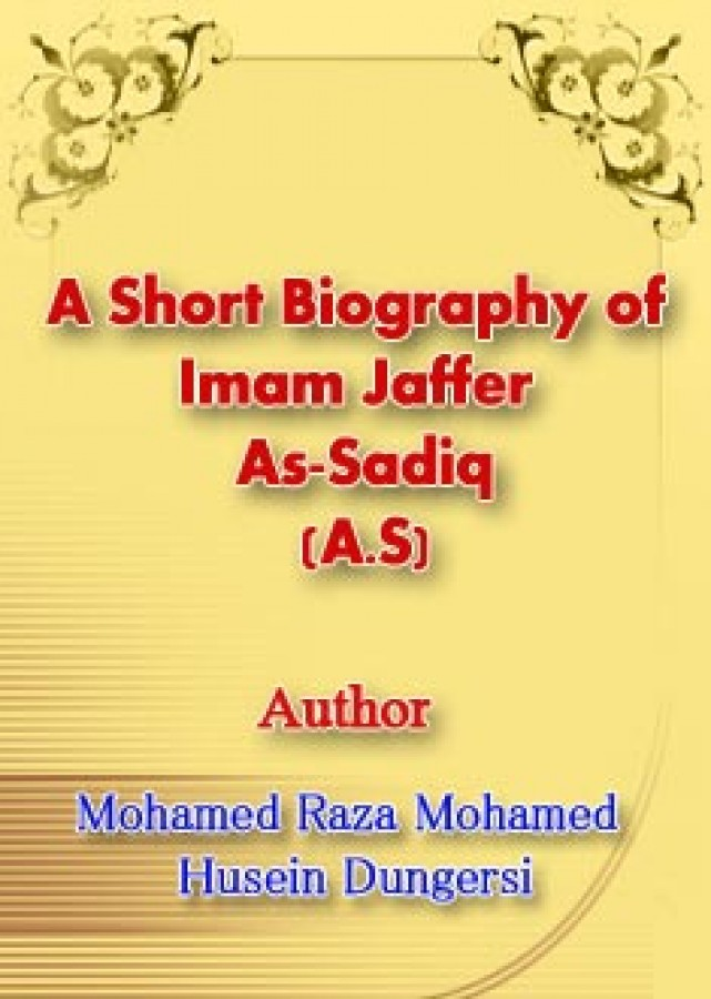 A Short Biography of Imam Jaffer As-Sadiq (A.S)