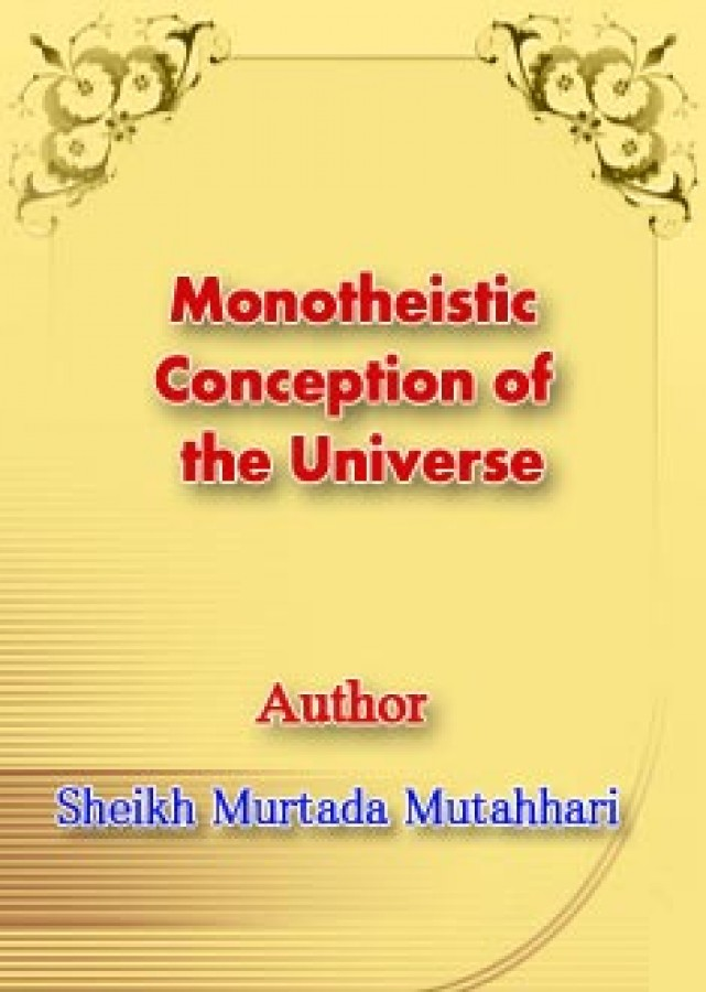 Monotheistic Conception of the Universe
