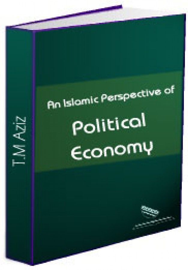 An Islamic Perspective of Political Economy The Views of (late) Muhammad Baqir al-Sadr