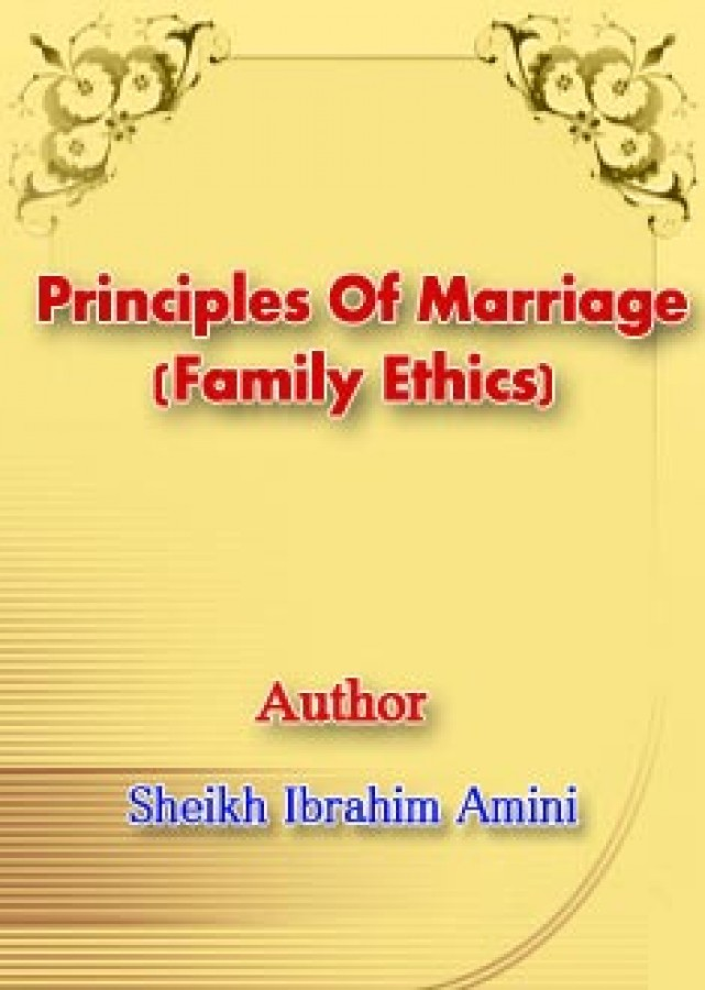 Principles Of Marriage (Family Ethics)