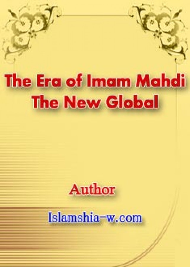 The Era of Imam Mahdi The New Global