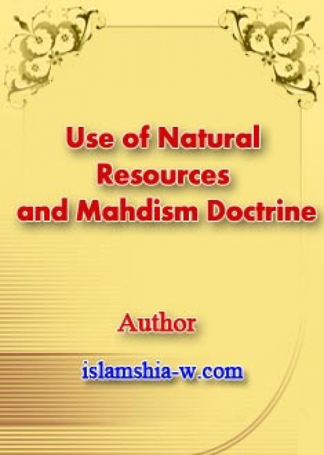 Use of Natural Resources and Mahdism Doctrine