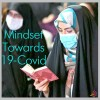 Mindset Towards Covid-19
