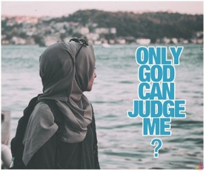 Only God Can Judge You?
